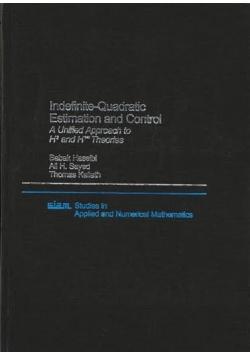 Indefinite Quadratic Estimation and Control