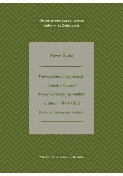 """Powszechna Organizacja """"Służba Polsce""""  wwojewództwie gdańskim wlatach 1948-1955"""
