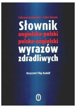 Słownik angielsko-polski polsko-angielski wyrazów zdradliwych