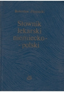 Słownik lekarski niemiecko- polski
