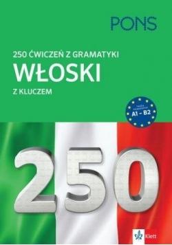 250 ćwiczeń z włoskiego. Gramatyka PONS