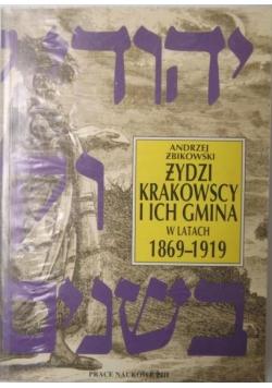 Żydzi krakowscy i ich gmina w latach 1869-1919
