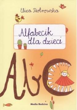 Alfabecik dla dzieci - Eliza Piotrowska