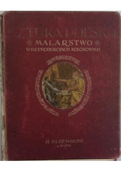 Sztuka Polska. Malarstwo  reprodukcyach kolorowych, ok. 1904 r.