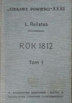 Rok 1812, Tom I