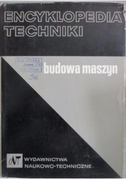 Encyklopedia techniki. Budowa maszyn