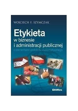 Etykieta w biznesie i administracji publicznej...