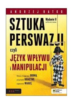 Sztuka perswazji, czyli język wpływu i manipulacji