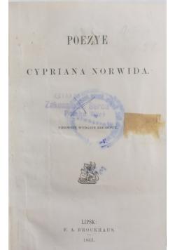 Bibliotek pisarzy polskich, Tom XXI. Poezyje Cypriana Norwida, Wydanie I, 1863r.