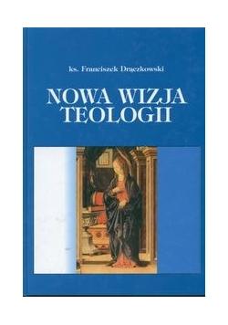 Nowa wizja teologii