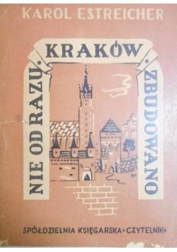 Nie od razu Kraków zbudowano,1947 r.