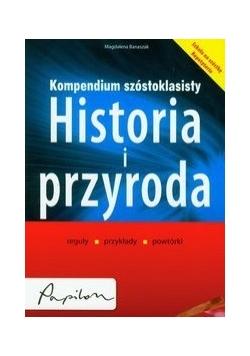 Kompendium szóstoklasisty: Historia i przyroda