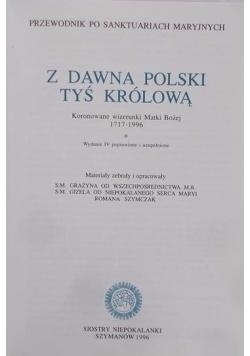 Z dawna Polski Tyś Królową