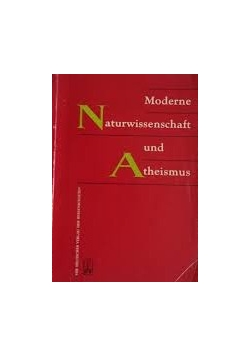 Moderne Naturwissenschaft und Atheismus
