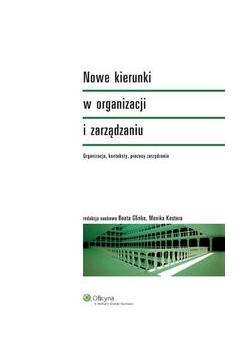 Nowe kierunki w organizacji i zarządzaniu