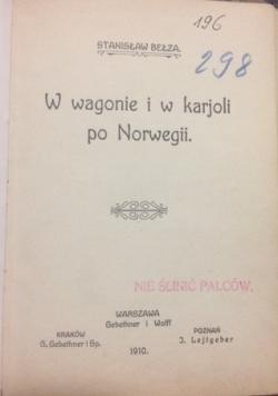 W wagonie i w karjoli po Norwegii, 1910 r.