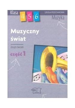 Muzyczny świat - zeszyt ćwiczeń cz.1