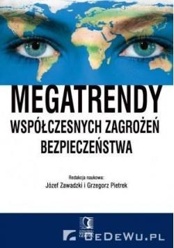Megatrendy współczesnych zagrożeń bezpieczeństwa
