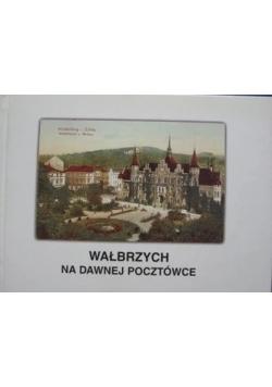 Wałbrzych na dawnej pocztówce