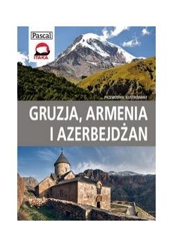 Gruzja, Armenia i Azerbejdżan