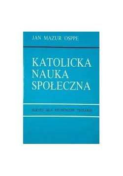 Katolicka Nauka Społeczna. Skrypt dla studentów teologii
