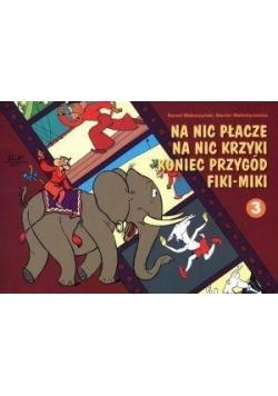 Awantury i Wybryki Małej Małpki Fiki Miki cz.3