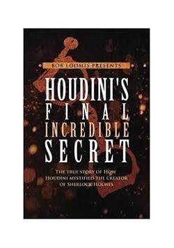 Houdini's final incredible secret
