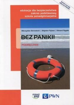Edukacja dla bezp. LO Bez paniki! podr. NE/PWN