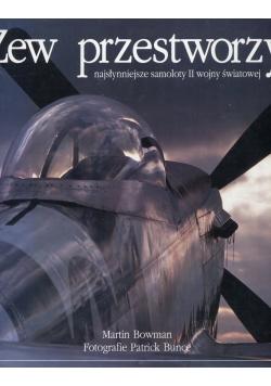 Zew przestworzy. Najsłynniejsze samoloty II wojny światowej