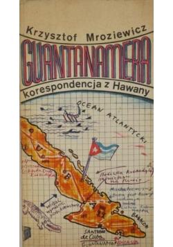 Guantanamera. Korespondencja z Hawany