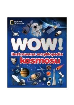 WOW! Ilustrowana encyklopedia kosmosu