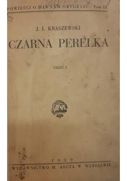 Czarna perełka , 1939 r.