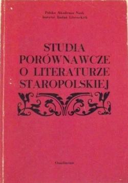 Studia porównawcze o literaturze staropolskiej