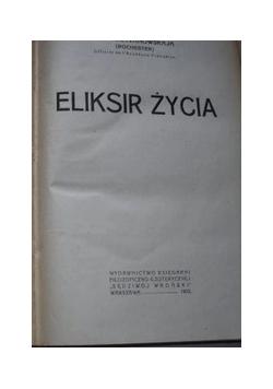 Eliksir życia, 1929 r.