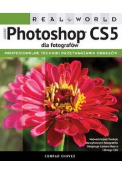 Adobe Photoshop CS5 dla fotografów. Real World