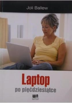 Laptop po pięćdziesiątce