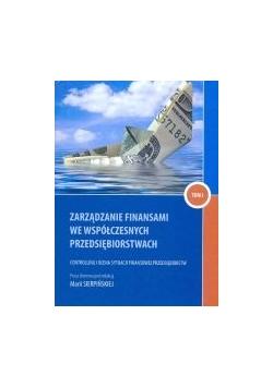 Zarządzanie finansami we współczesnych przedsiębiorstwach, Tom I