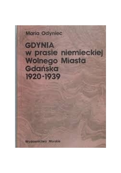 Gdynia w prasie niemieckiej Wolnego Miasta Gdańska 1920-1939