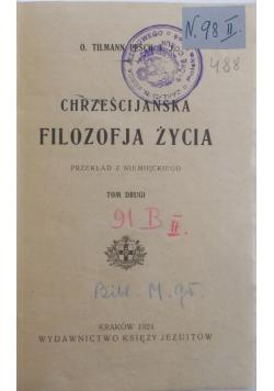 Chrześcijańska Filozofia Życia, 1924 r.
