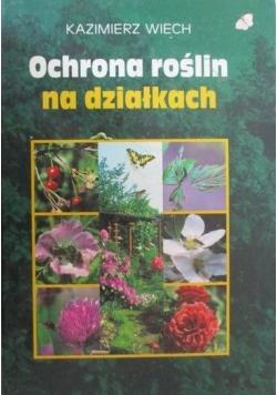Ochrona roślin na działkach