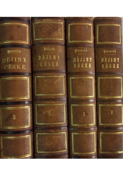 Dejiny Narodu Ceskeho - zestaw 4 tomów, ok 1850