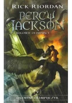 Percy Jackson i Bogowie...T.5 Ostatni Olimpijczyk