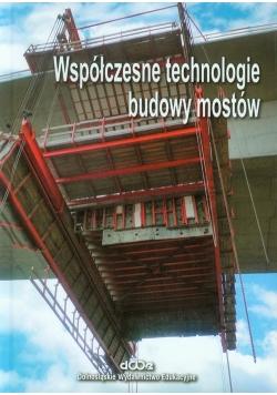 Współczesne technologie budowy mostów