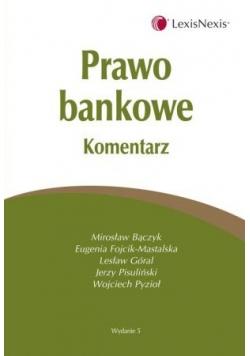 Prawo Bankowe komentarz wydanie 5