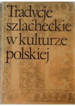 Tradycje szlacheckie w kulturze polskiej