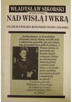 Nad Wisłą i Wkrą : studium z polsko-rosyjskiej wojny 1920 roku. Reprint
