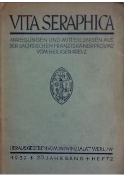 Vita Seraphica, 1939 r.