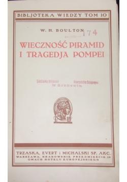 Wieczność piramid i tragedja Pompei, 1934 r.
