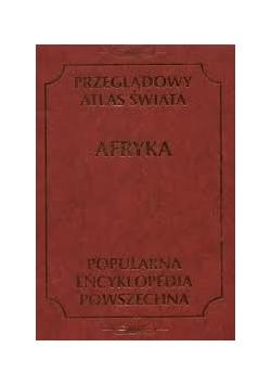 Przeglądowy Atlas Świata. Afryka