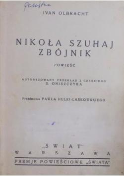 Nikoła Szuhaj Zbójnik,1935 r.